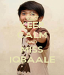 KEEP CALM AND MISS IQBAALE - Personalised Poster A4 size