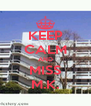 KEEP CALM AND MISS M.K. - Personalised Poster A4 size