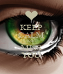 KEEP CALM AND MISS YOU - Personalised Poster A4 size