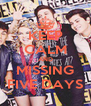 KEEP CALM AND MISSING FIVE DAYS - Personalised Poster A4 size