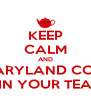 KEEP CALM AND MIX MARYLAND COOKIES  IN YOUR TEA - Personalised Poster A4 size