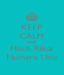 KEEP CALM AND Moch Riksa Numero Uno - Personalised Poster A4 size