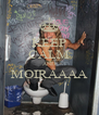 KEEP CALM AND MOIRAAAA  - Personalised Poster A4 size