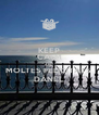 KEEP CALM AND MOLTES FELICITATS  DÁNEL - Personalised Poster A4 size