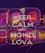 KEEP CALM AND MOMO LOVA - Personalised Poster A4 size