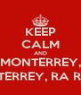 KEEP CALM AND ¡MONTERREY,  MONTERREY, RA RA RA - Personalised Poster A4 size
