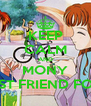 KEEP CALM AND MONY MY BEST FRIEND FOREVER - Personalised Poster A4 size