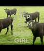 KEEP CALM AND MOO GIRL - Personalised Poster A4 size
