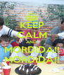 KEEP CALM AND  MORDIDA!! MORDIDA!! - Personalised Poster A4 size