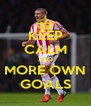 KEEP CALM AND MORE OWN GOALS - Personalised Poster A4 size