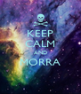 KEEP CALM AND MORRA  - Personalised Poster A4 size