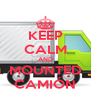 KEEP CALM AND MOUNTED CAMIÓN - Personalised Poster A4 size