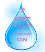 KEEP CALM AND move ON - Personalised Poster A4 size