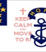 KEEP CALM AND MOVE TO RI - Personalised Poster A4 size