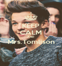 KEEP CALM AND Mrs.Tomlison  - Personalised Poster A4 size