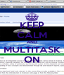 KEEP CALM AND MULTITASK ON - Personalised Poster A4 size