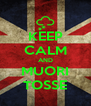 KEEP CALM AND MUORI TOSSE - Personalised Poster A4 size
