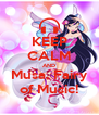 KEEP CALM AND Musa, Fairy of Music! - Personalised Poster A4 size