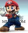 KEEP CALM AND MUSHROOM STOMP - Personalised Poster A4 size