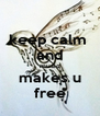 keep calm  and music makes u free - Personalised Poster A4 size