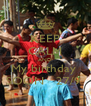 KEEP CALM AND My birthday  SOON   27/9  - Personalised Poster A4 size