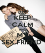 KEEP CALM AND MY SEX FRIEND  - Personalised Poster A4 size