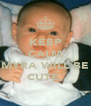 KEEP CALM AND MYRA WILL BE CUTE. - Personalised Poster A4 size