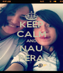 KEEP CALM AND NAU PERA - Personalised Poster A4 size
