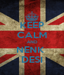 KEEP CALM AND NENK  DESI - Personalised Poster A4 size