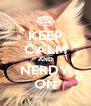 KEEP CALM AND NERDY ON - Personalised Poster A4 size