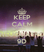 KEEP CALM AND NEUCUATRO 9D - Personalised Poster A4 size