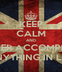 KEEP CALM AND NEVER ACCOMPLISH ANYTHING IN LIFE - Personalised Poster A4 size