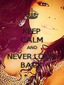 KEEP CALM AND NEVER LOOK BACK - Personalised Poster A4 size