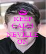 KEEP CALM AND NEVILLE ON - Personalised Poster A4 size