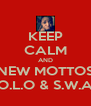 KEEP CALM AND NEW MOTTOS Y.O.L.O & S.W.A.G - Personalised Poster A4 size