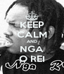 KEEP CALM AND NGA O REI - Personalised Poster A4 size