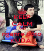 KEEP CALM AND nganre coto KUDA  - Personalised Poster A4 size
