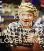 KEEP CALM AND NIALL HORAN  LOVES WINA - Personalised Poster A4 size