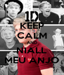 KEEP CALM AND NIALL MEU ANJO - Personalised Poster A4 size