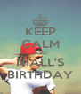 KEEP CALM AND NIALL'S BIRTHDAY - Personalised Poster A4 size