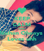 KEEP CALM AND Nishan Olways  Loves uhh - Personalised Poster A4 size