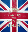 KEEP CALM AND NJNJN KNJN - Personalised Poster A4 size