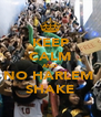 KEEP CALM AND NO HARLEM  SHAKE - Personalised Poster A4 size