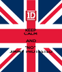 """KEEP CALM AND """"NO"""" JIMMY PROTESTED - Personalised Poster A4 size"""