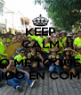 KEEP CALM AND NO ME TOQUES  ANDO CHIDO EN COMPAEBRIOS - Personalised Poster A4 size