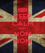 KEEP CALM AND NOM NOM - Personalised Poster A4 size