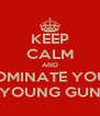 KEEP CALM AND NOMINATE YOUR YOUNG GUN - Personalised Poster A4 size