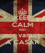 KEEP CALM AND nos vamos A CASAR - Personalised Poster A4 size