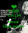 KEEP CALM And Nose  Que posar - Personalised Poster A4 size