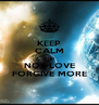 KEEP CALM AND NOT LOVE FORGIVE MORE - Personalised Poster A4 size